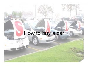How to buy a car How to buy