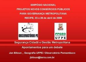 SIMPSIO NACIONAL PROJETOS NOVOS CONSRCIOS PBLICOS PARA GOVERNANA