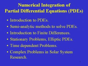 Numerical Integration of Partial Differential Equations PDEs Introduction