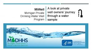 Mi Well Michigan Private Drinking Water Well Program