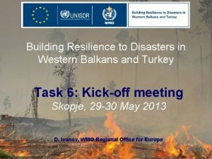 Building Resilience to Disasters in Western Balkans and
