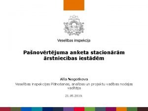 Panovrtjuma anketa stacionrm rstniecbas iestdm Alla Nogotkova Veselbas