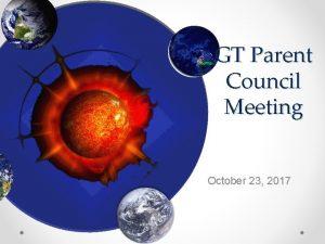 GT Parent Council Meeting October 23 2017 Vision