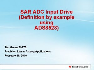 SAR ADC Input Drive Definition by example using