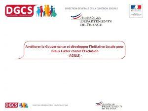 Amliorer la Gouvernance et dvelopper lInitiative Locale pour