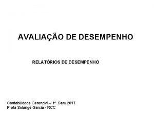 AVALIAO DE DESEMPENHO RELATRIOS DE DESEMPENHO Contabilidade Gerencial