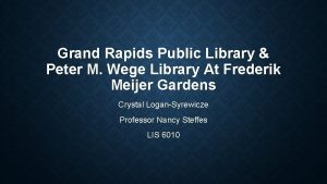 Grand Rapids Public Library Peter M Wege Library
