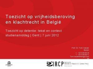 Toezicht op vrijheidsberoving en klachtrecht in Belgi Toezicht