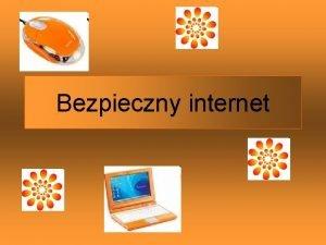 Bezpieczny internet Nie wiadomo kto jest po drugiej