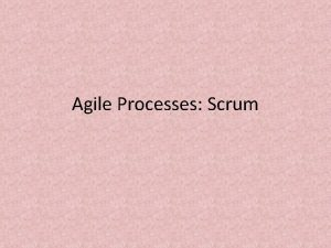 Agile Processes Scrum Introduction The two dominant Agile
