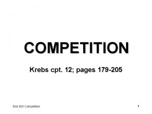 COMPETITION Krebs cpt 12 pages 179 205 Biol