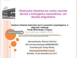 Obstruo intestinal em recm nascido devido a linfangioma