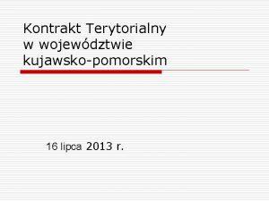 Kontrakt Terytorialny w wojewdztwie kujawskopomorskim 16 lipca 2013