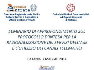 Direzione Regionale della Sicilia Settore Servizi e Consulenza