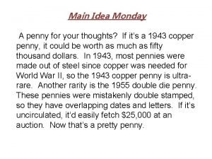 Main Idea Monday A penny for your thoughts