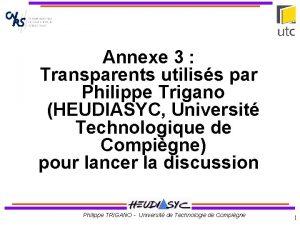 Titre Annexe 3 Transparents utiliss par Philippe Trigano