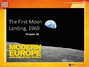 THE FIRST MOON LANDING 1969 The First Moon
