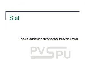 Sie Projekt vzdelvania sprvcov potaovch uebn 2004 elfa