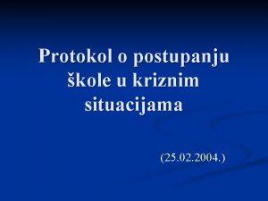 Protokol o postupanju kole u kriznim situacijama 25
