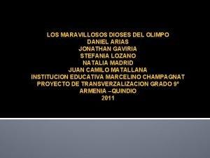 LOS MARAVILLOSOS DIOSES DEL OLIMPO DANIEL ARIAS JONATHAN