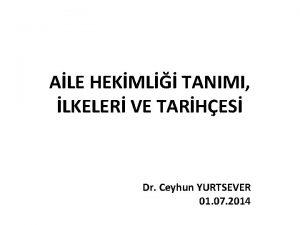 ALE HEKML TANIMI LKELER VE TARHES Dr Ceyhun