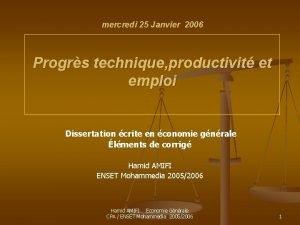 mercredi 25 Janvier 2006 Progrs technique productivit et