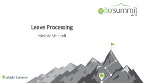 Leave Processing Nickole Mitchell Leave Processing Tracking Leave
