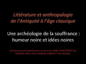 Littrature et anthropologie de lAntiquit lge classique Une