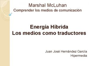 Marshal Mc Luhan Comprender los medios de comunicacin