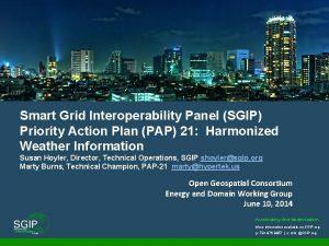 Smart Grid Interoperability Panel SGIP Priority Action Plan