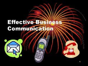 Effective Business Communication 1 Netiquette Email Internet Etiquette