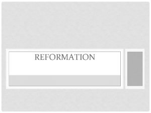REFORMATION R H Bainton The Reformation of the