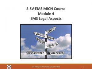 SSV EMS MICN Course Module 4 EMS Legal