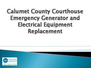 Calumet County Courthouse Emergency Generator and Electrical Equipment