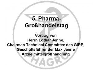 5 Pharma Grohandelstag Vortrag von Herrn Lothar Jenne