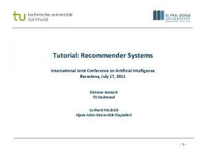 Tutorial Recommender Systems International Joint Conference on Artificial