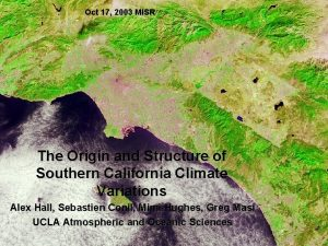 Oct 17 2003 MISR The Origin and Structure