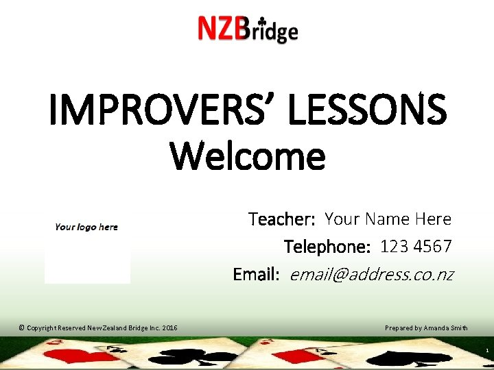 IMPROVERS LESSONS Welcome Teacher Your Name Here Telephone