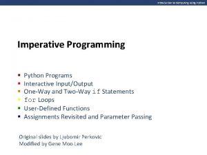 Introduction to Computing Using Python Imperative Programming Python