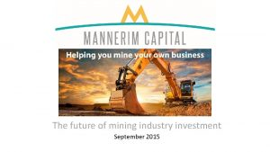 The future of mining industry investment September 2015