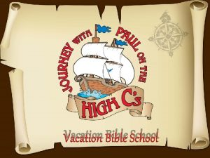 Vacation Bible School commissioned Commissioned Chosen Acts 26