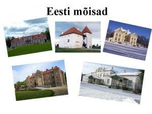 Eesti misad Misate hiilgeajal sadakond aastat tagasi oli