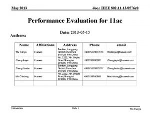 May 2013 doc IEEE 802 11 130576 r