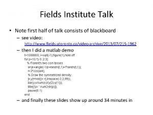 Fields Institute Talk Note first half of talk