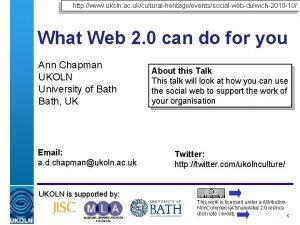 http www ukoln ac ukculturalheritageeventssocialwebdulwich2010 10 What Web