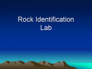 Rock Identification Lab Question 1 Define Igneous Rock