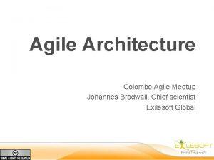 Agile Architecture Colombo Agile Meetup Johannes Brodwall Chief