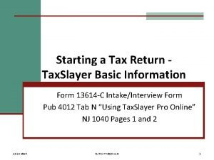 Starting a Tax Return Tax Slayer Basic Information