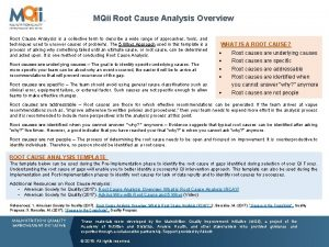 MQii Root Cause Analysis Overview Root Cause Analysis