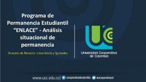 Programa de Permanencia Estudiantil ENLACE Anlisis situacional de